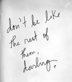 don't+be+like+the+rest+of+them+darling-via+thatkindofwoman.tumblr.com-1